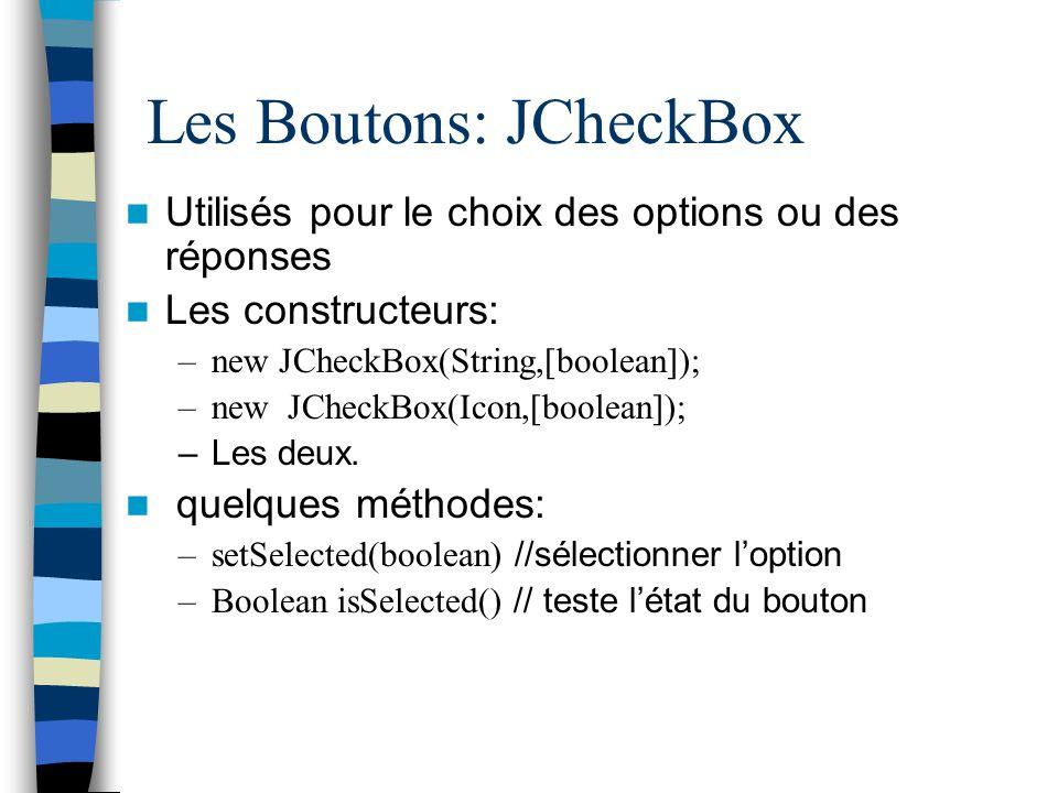 Les Boutons: JCheckBox