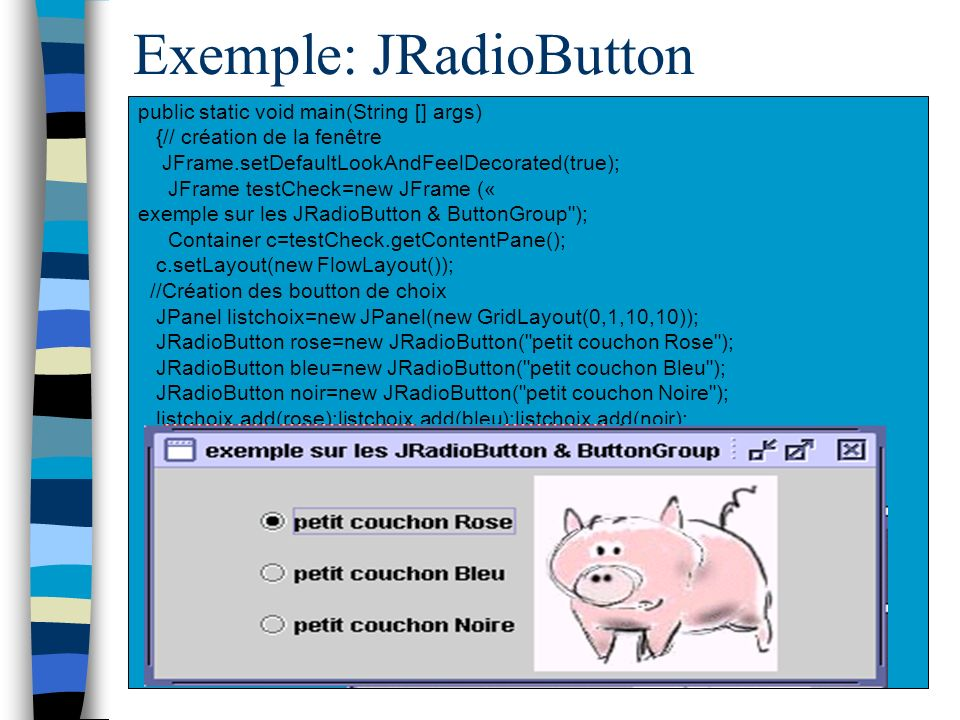 Exemple: JRadioButton