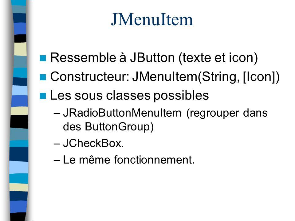 JMenuItem Ressemble à JButton (texte et icon)
