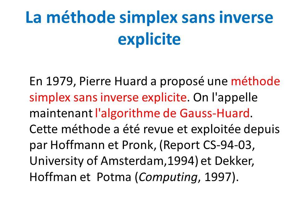 La méthode simplex sans inverse explicite