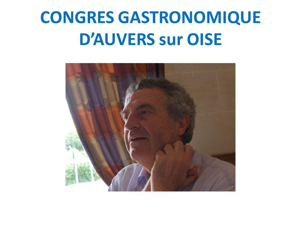 CONGRES GASTRONOMIQUE D'AUVERS sur OISE