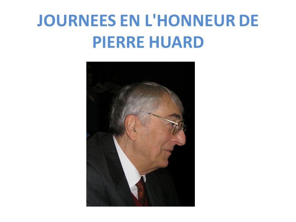 JOURNEES EN L HONNEUR DE PIERRE HUARD