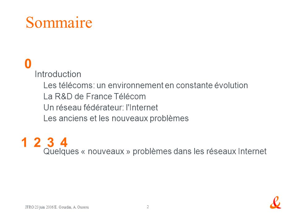Sommaire 1 2 3 4 Introduction