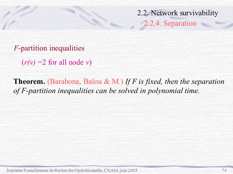 2.2.4. Separation 2.2. Network survivability F-partition inequalities