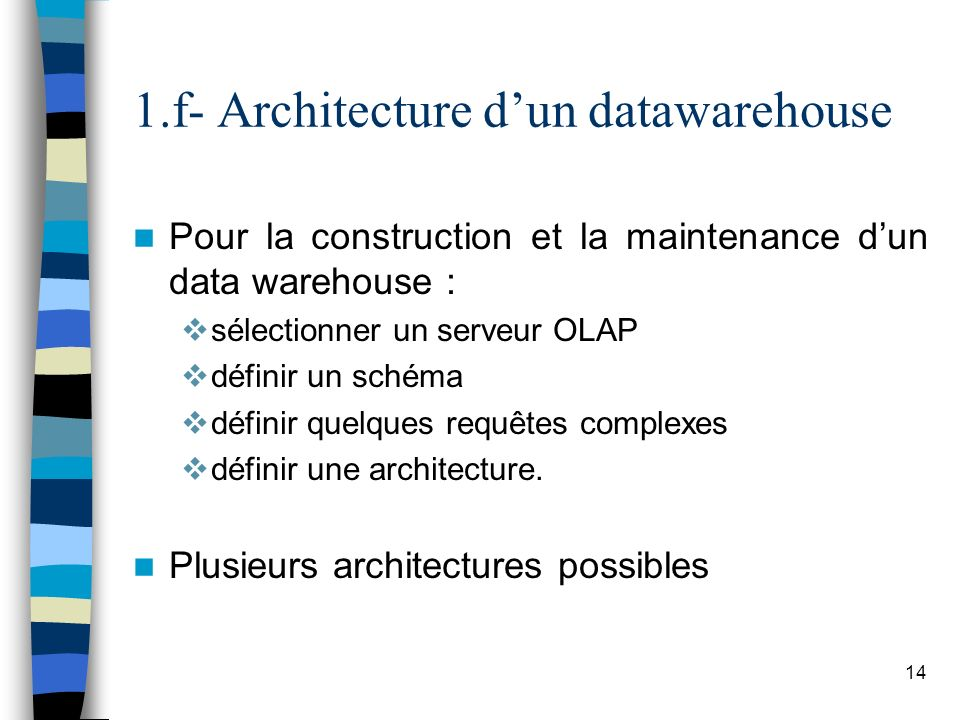 1.f- Architecture d'un datawarehouse