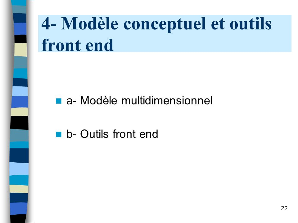 4- Modèle conceptuel et outils front end