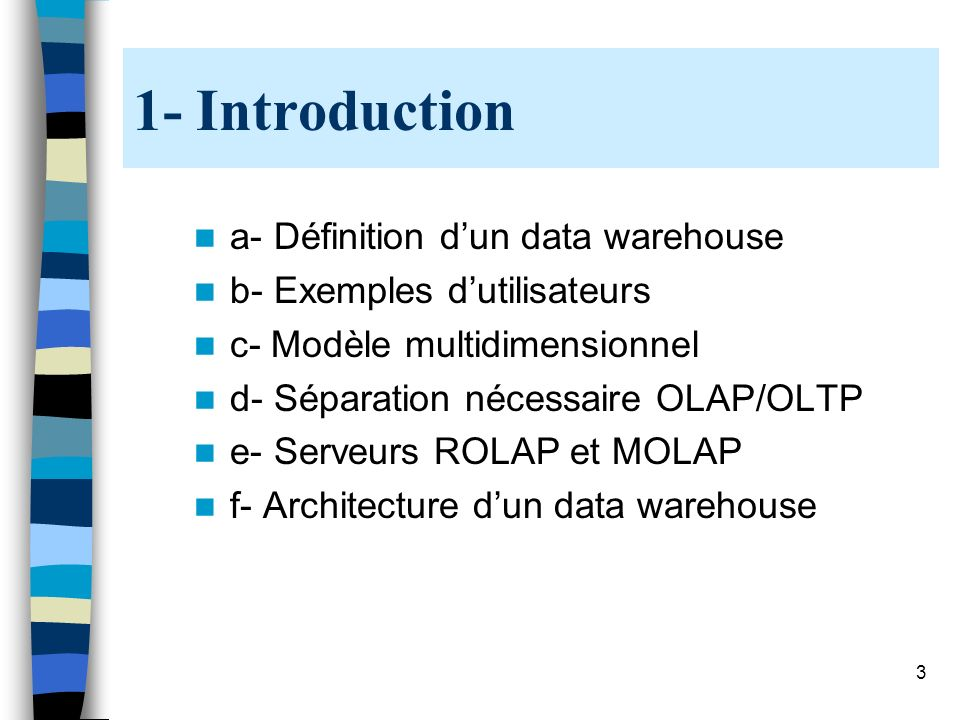 1- Introduction a- Définition d'un data warehouse