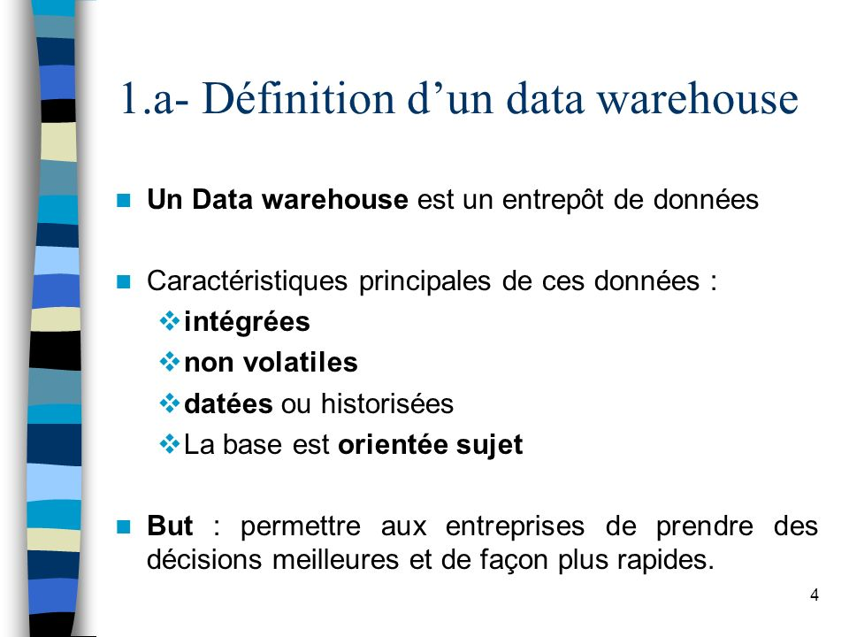 1.a- Définition d'un data warehouse