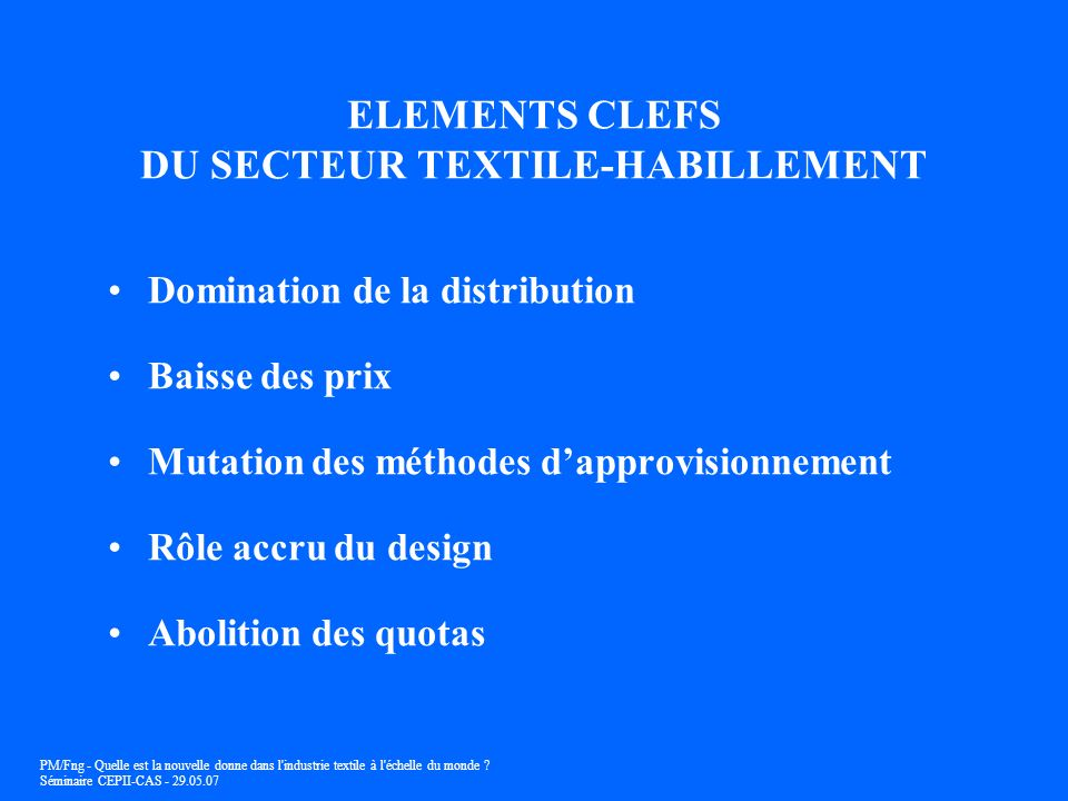 ELEMENTS CLEFS DU SECTEUR TEXTILE-HABILLEMENT