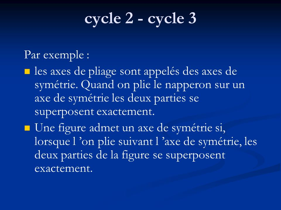 cycle 2 - cycle 3 Par exemple :