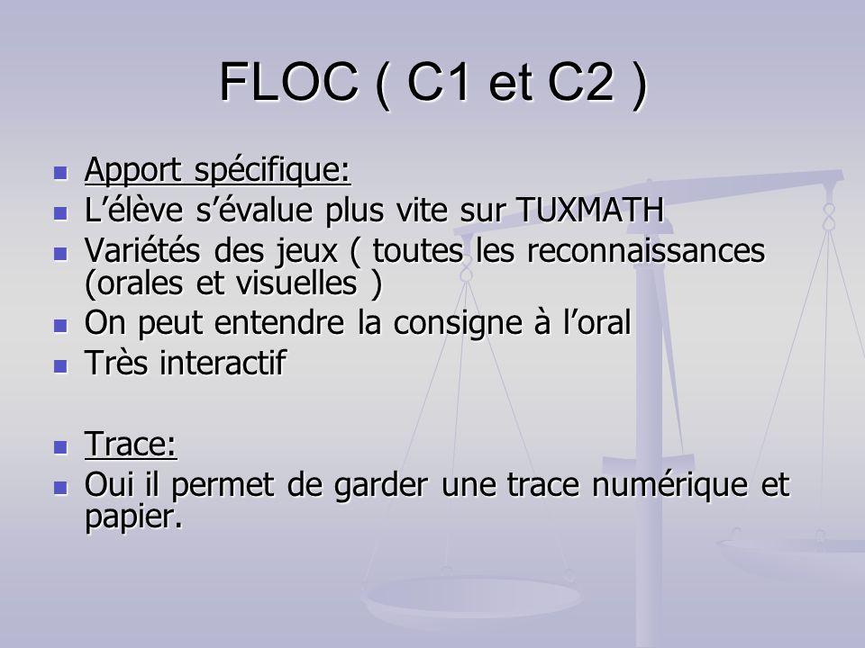 FLOC ( C1 et C2 ) Apport spécifique: