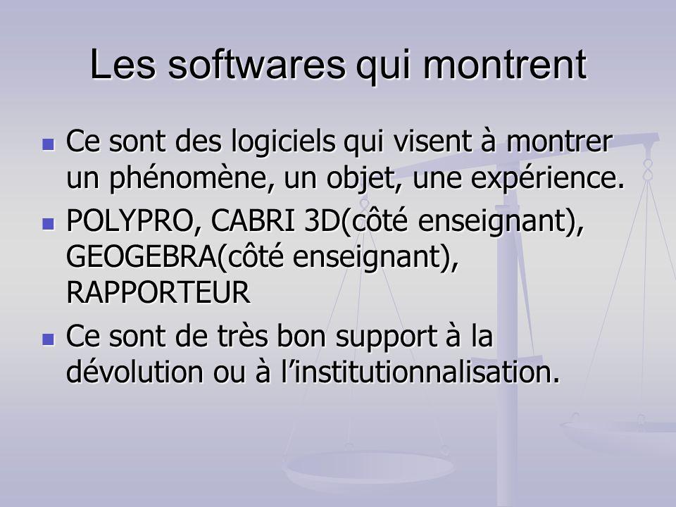 Les softwares qui montrent