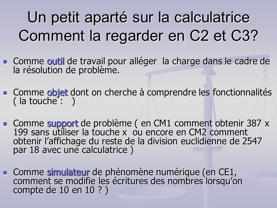 Un petit aparté sur la calculatrice Comment la regarder en C2 et C3