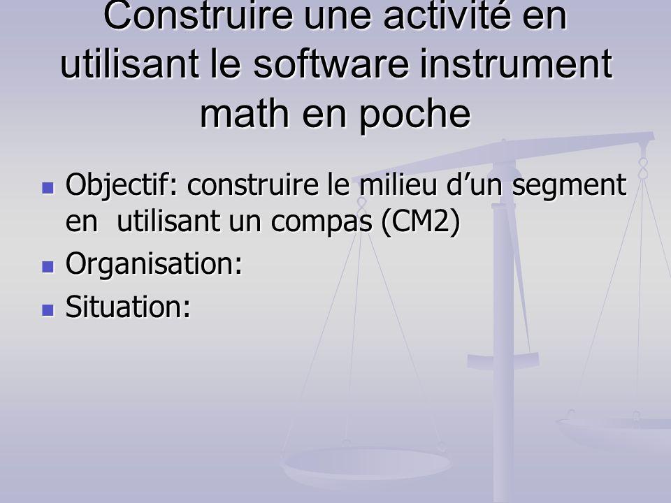 Construire une activité en utilisant le software instrument math en poche