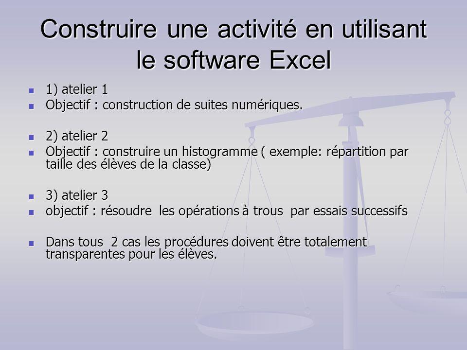 Construire une activité en utilisant le software Excel