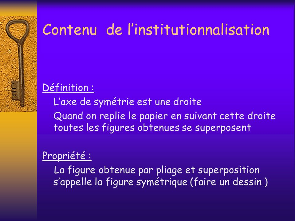 Contenu de l'institutionnalisation
