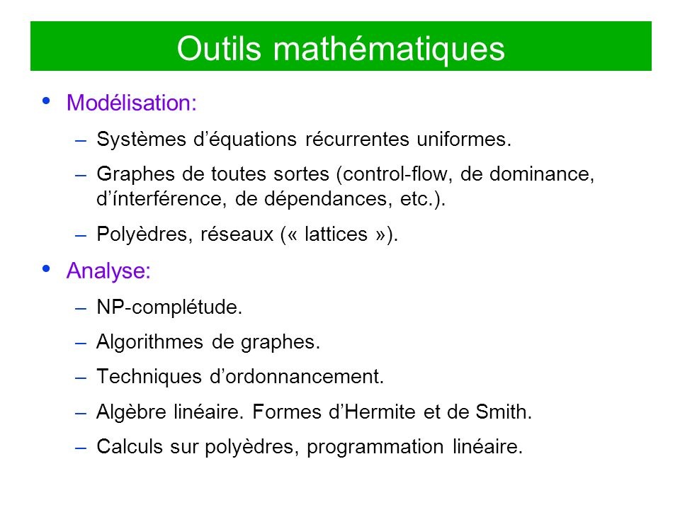 Outils mathématiques Modélisation: Analyse: