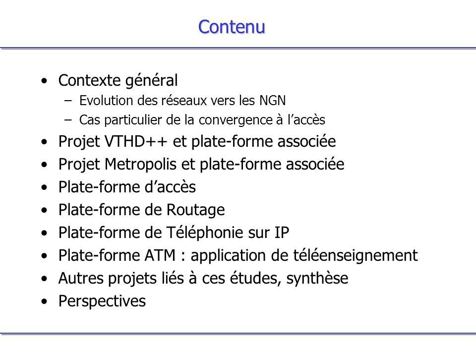 Contenu Contexte général Projet VTHD++ et plate-forme associée