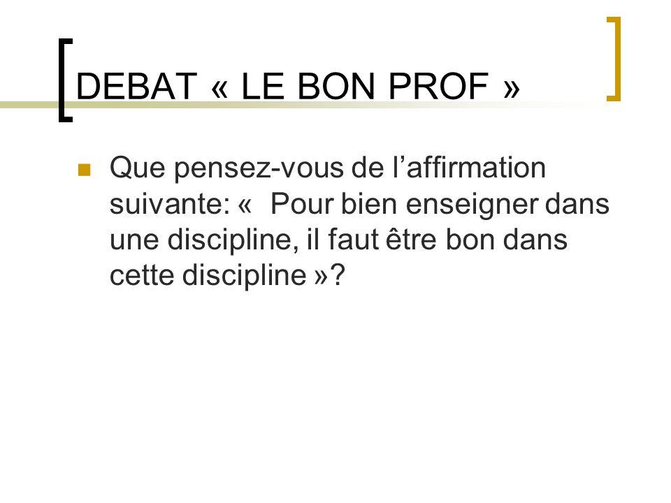 DEBAT « LE BON PROF »