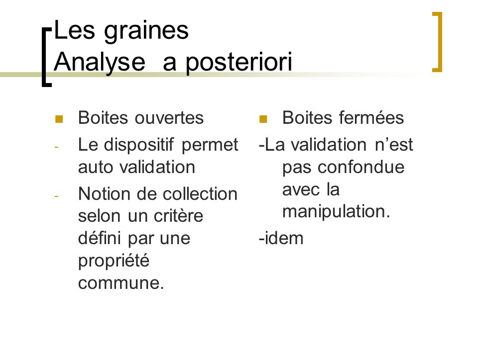 Les graines Analyse a posteriori