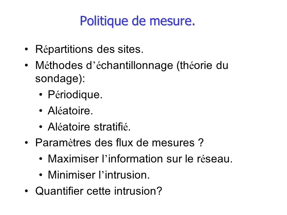 Politique de mesure. Répartitions des sites.