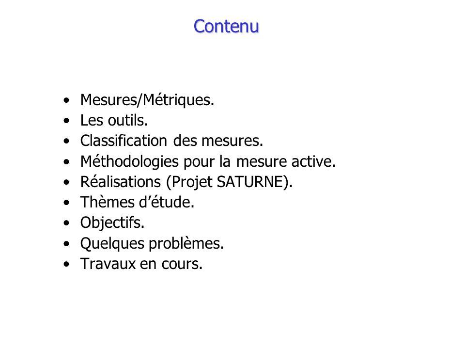 Contenu Mesures/Métriques. Les outils. Classification des mesures.