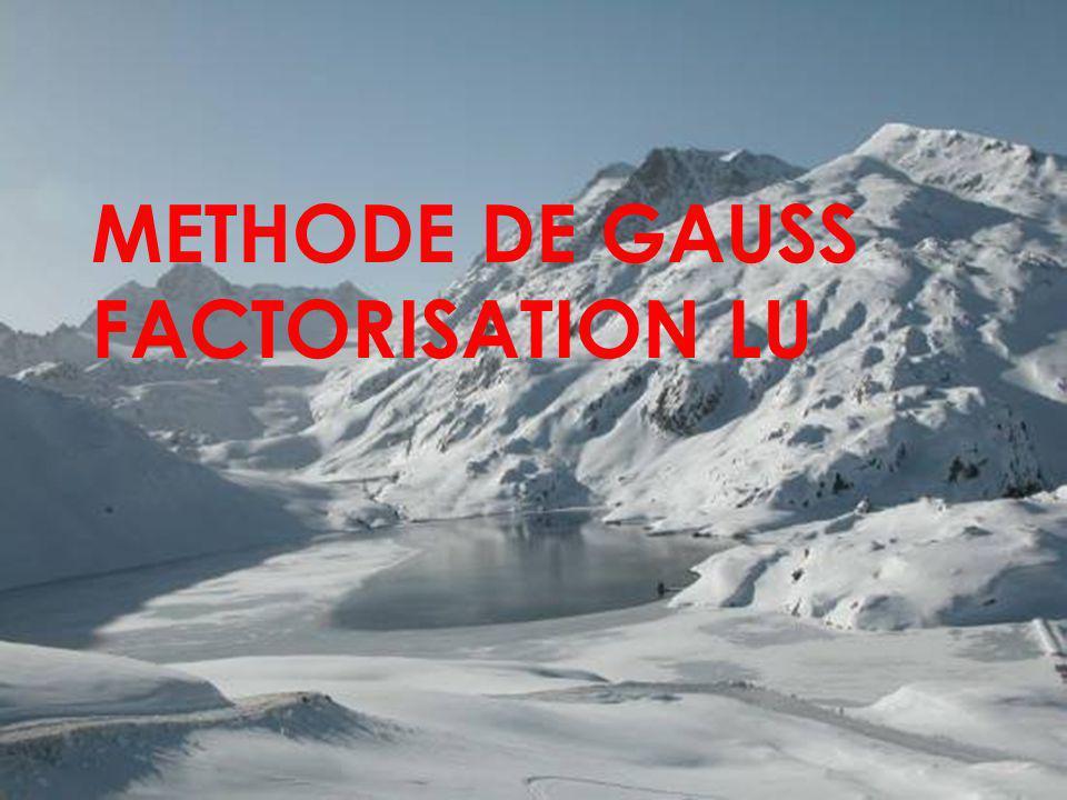 METHODE DE GAUSS FACTORISATION LU