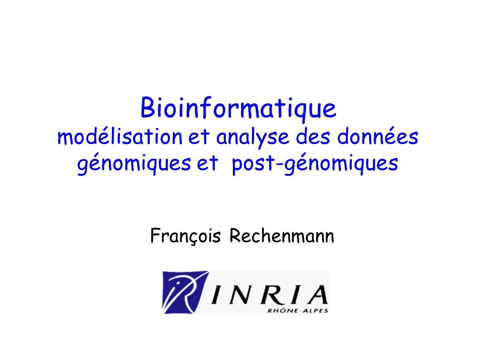 Bioinformatique modélisation et analyse des données génomiques et post-génomiques