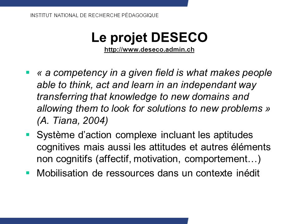 Le projet DESECO http://www.deseco.admin.ch