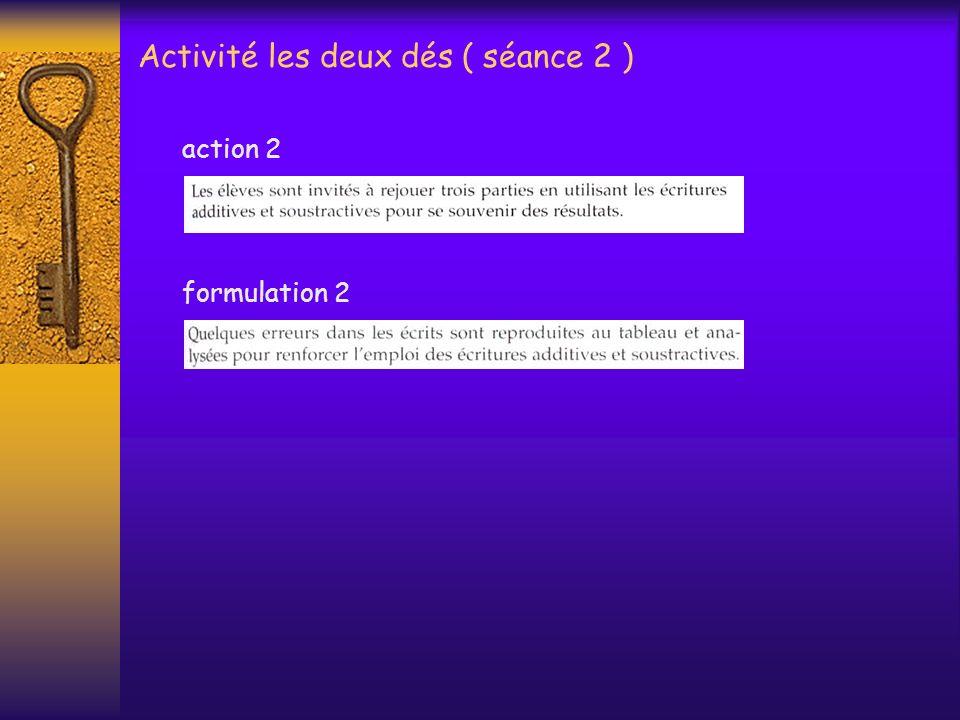 Activité les deux dés ( séance 2 )