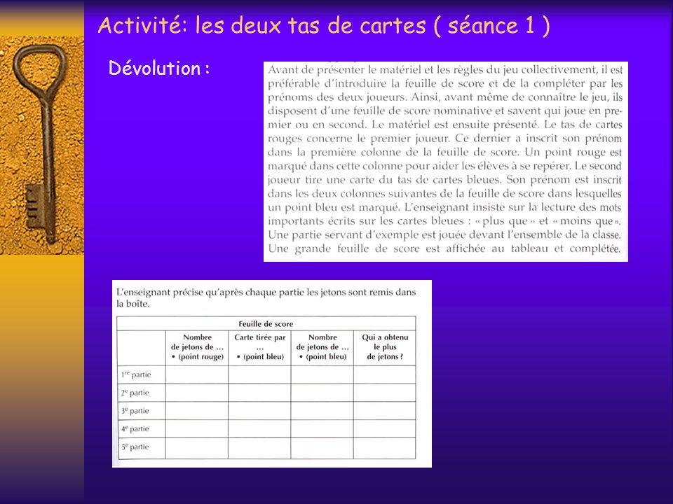 Activité: les deux tas de cartes ( séance 1 )