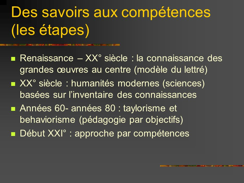 Des savoirs aux compétences (les étapes)