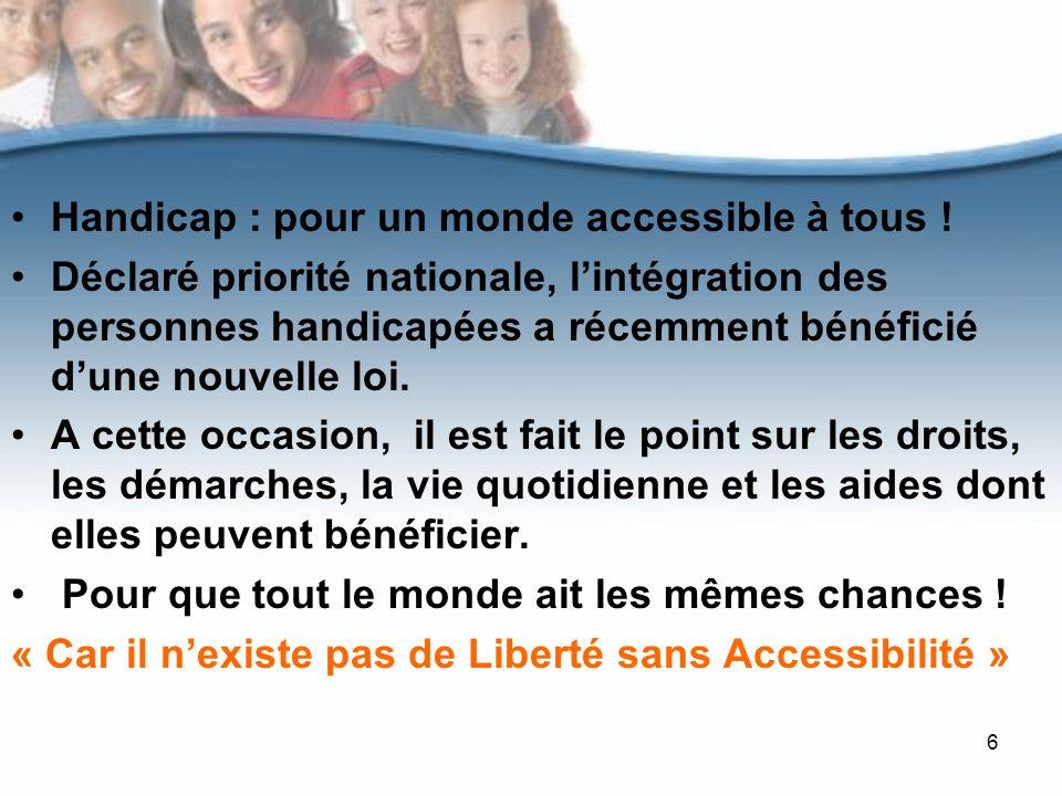 Handicap : pour un monde accessible à tous !
