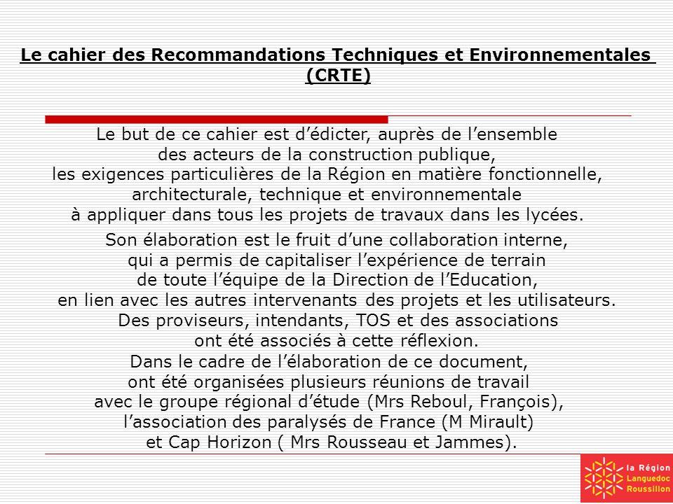 Le cahier des Recommandations Techniques et Environnementales