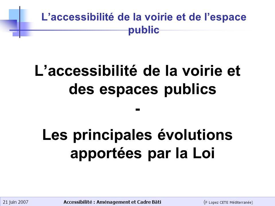 L'accessibilité de la voirie et de l'espace public