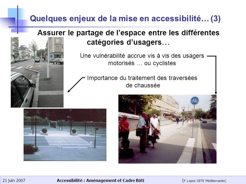 Quelques enjeux de la mise en accessibilité… (3)