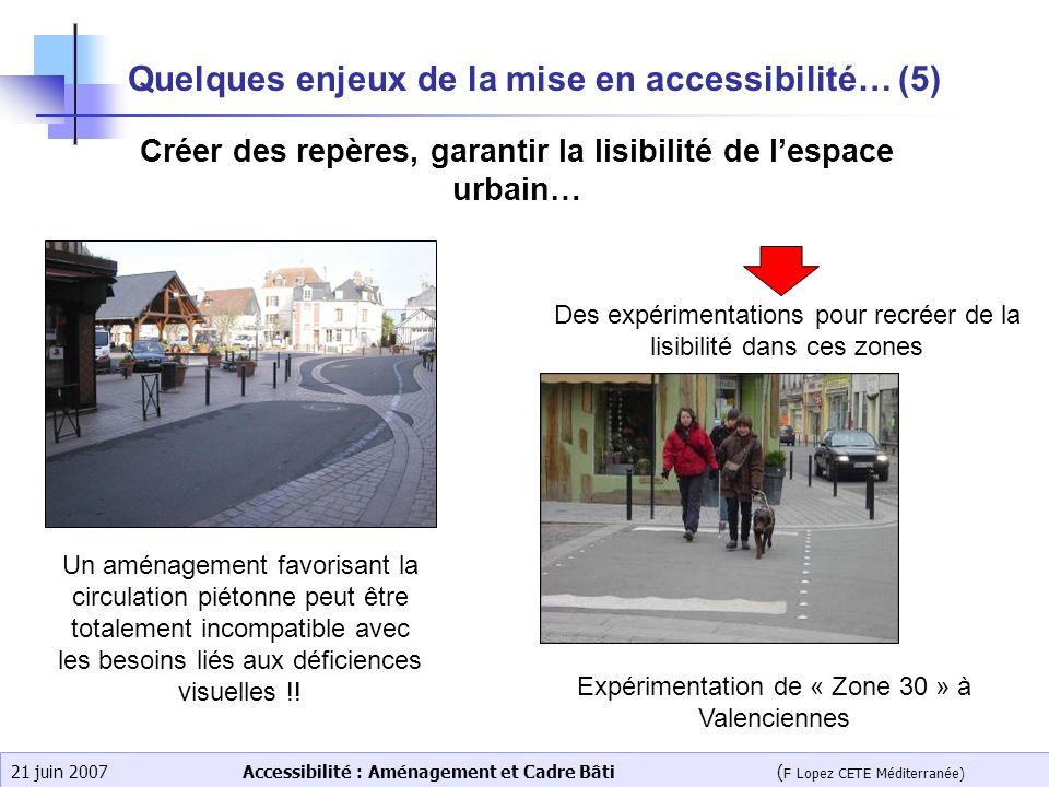 Quelques enjeux de la mise en accessibilité… (5)