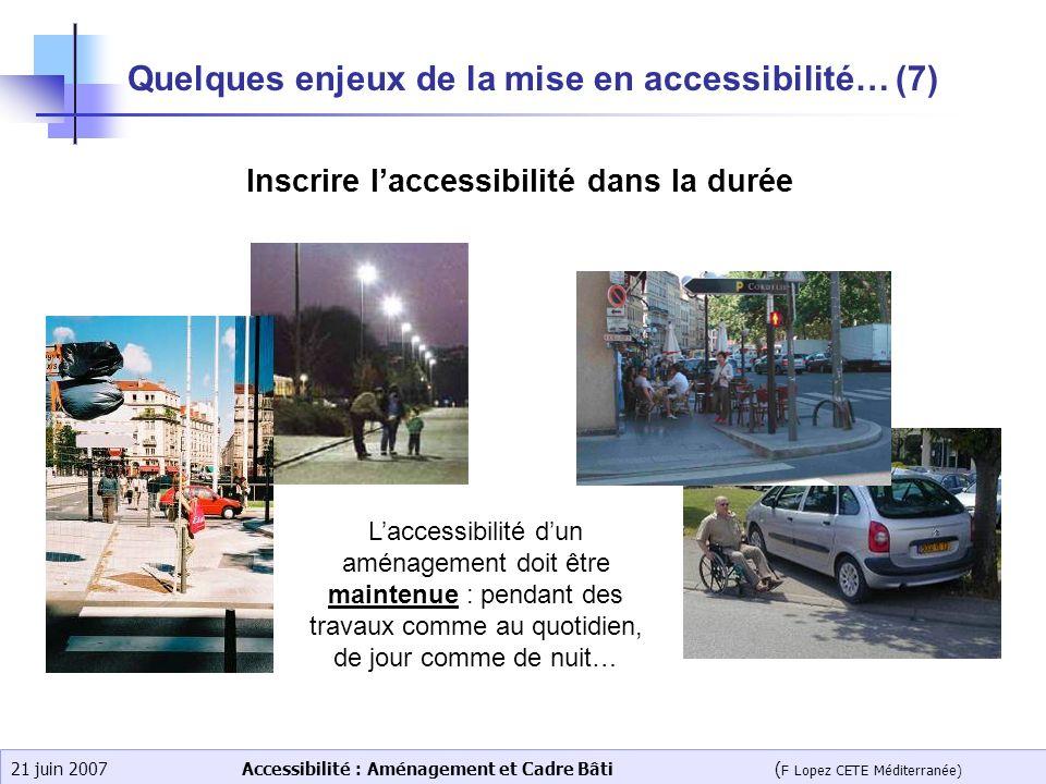 Quelques enjeux de la mise en accessibilité… (7)
