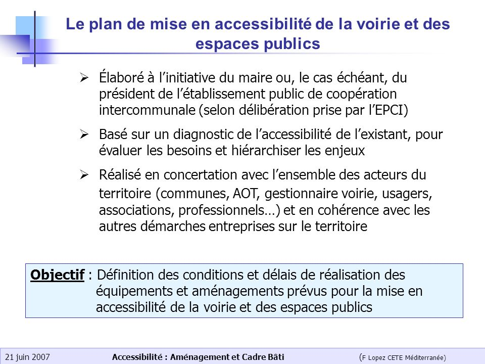 Le plan de mise en accessibilité de la voirie et des espaces publics