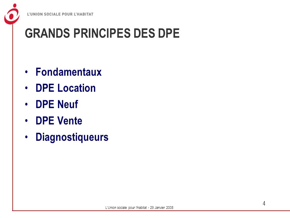 GRANDS PRINCIPES DES DPE