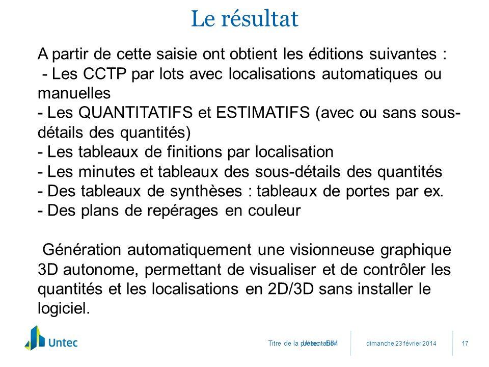 Le résultat A partir de cette saisie ont obtient les éditions suivantes : - Les CCTP par lots avec localisations automatiques ou manuelles.