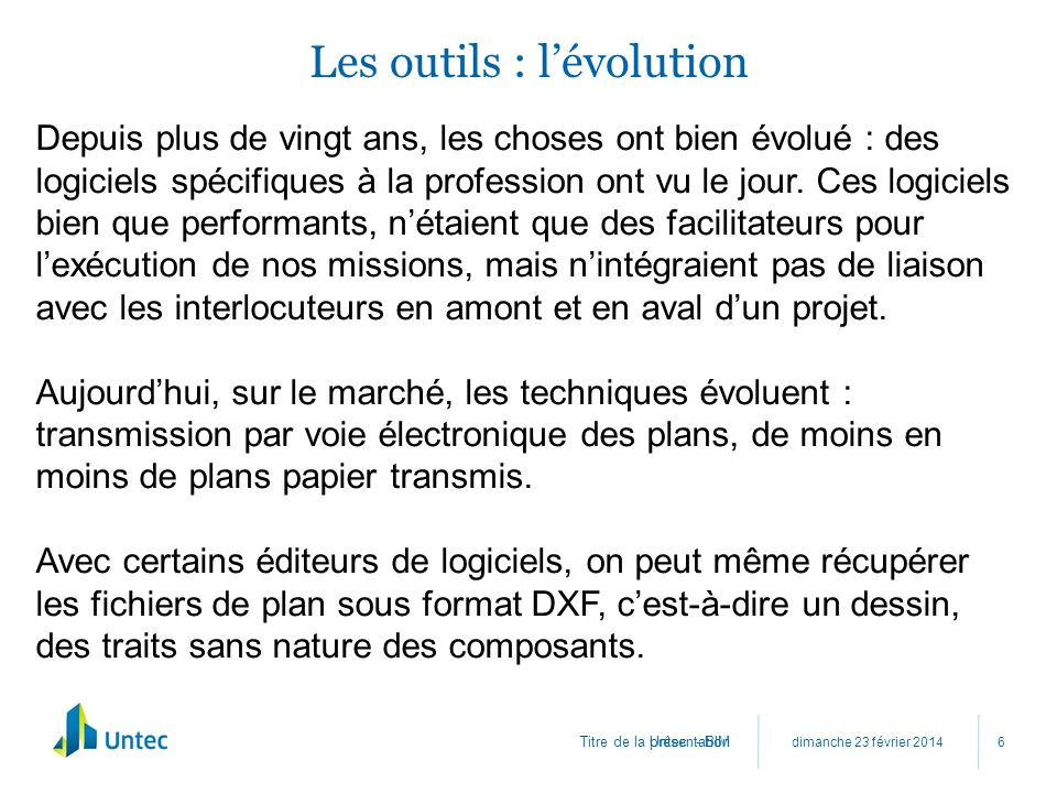Les outils : l'évolution