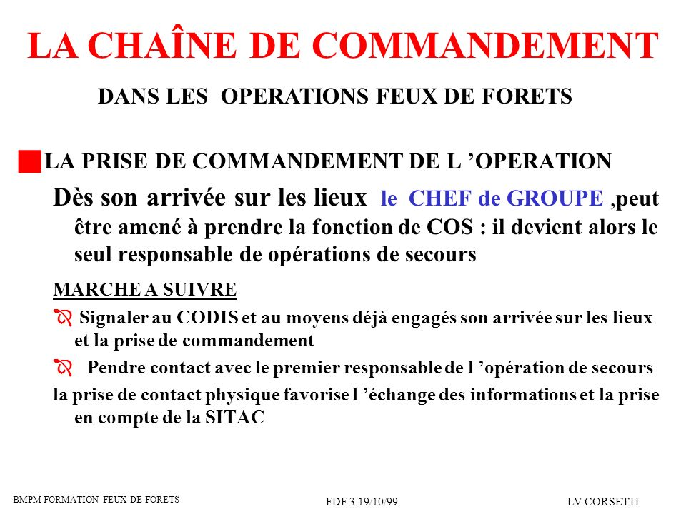 LA PRISE DE COMMANDEMENT DE L 'OPERATION