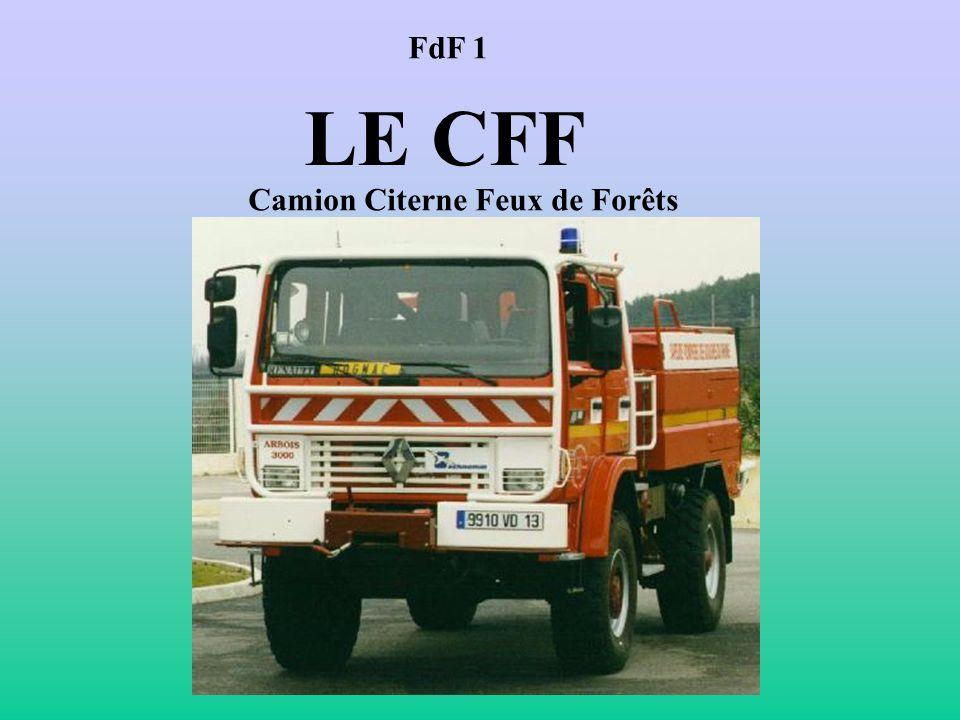 FdF 1 LE CFF Camion Citerne Feux de Forêts