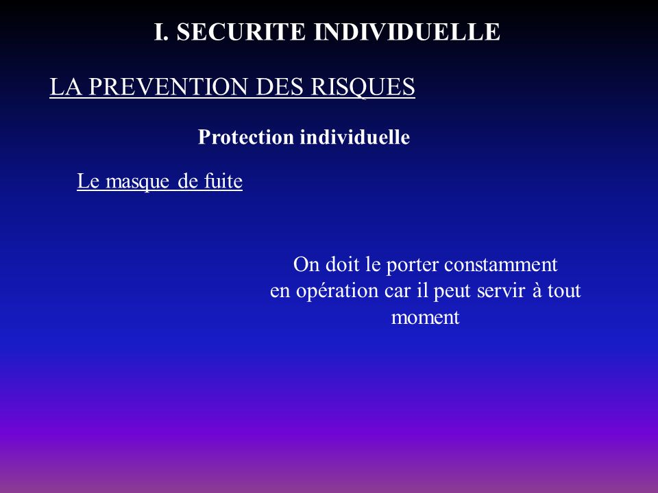 I. SECURITE INDIVIDUELLE
