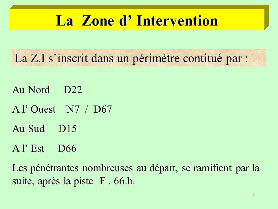 La Zone d' Intervention