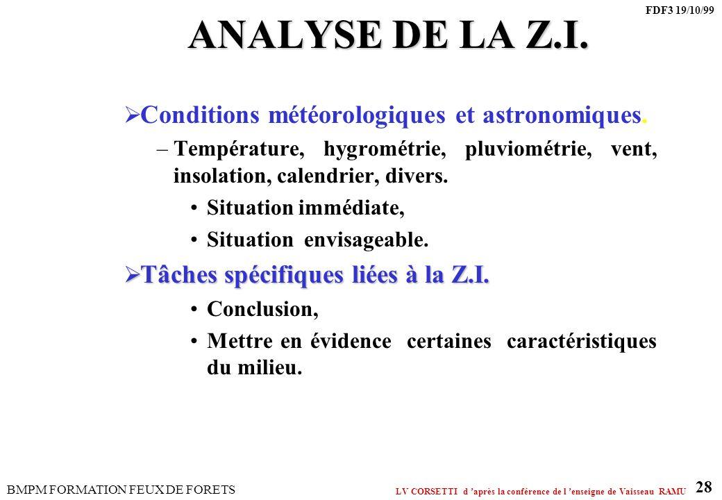 ANALYSE DE LA Z.I. Conditions météorologiques et astronomiques.
