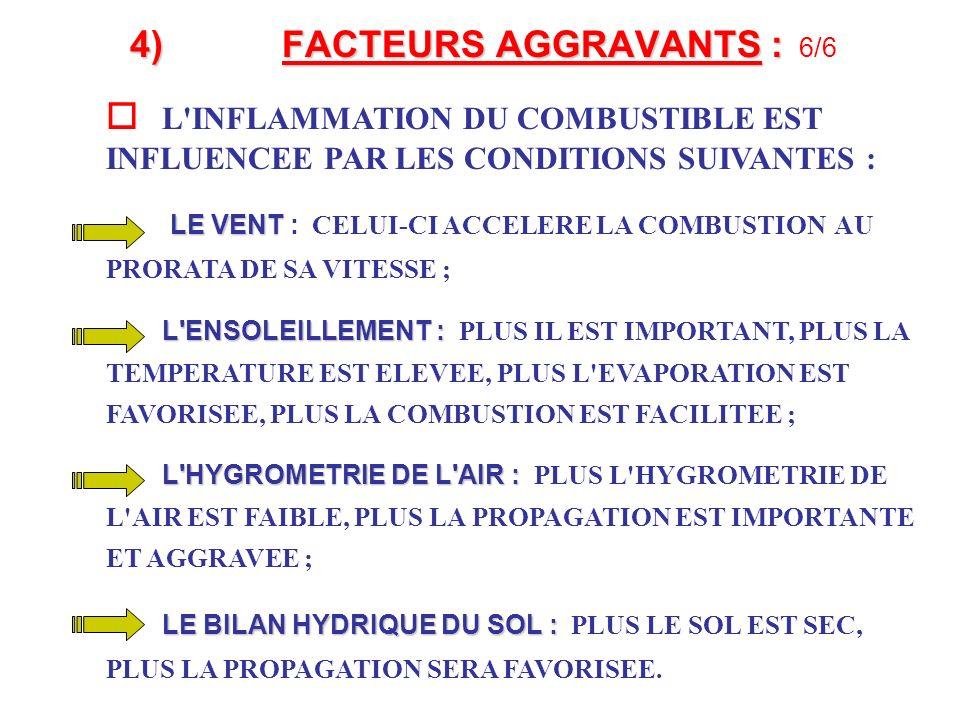 4) FACTEURS AGGRAVANTS : 6/6