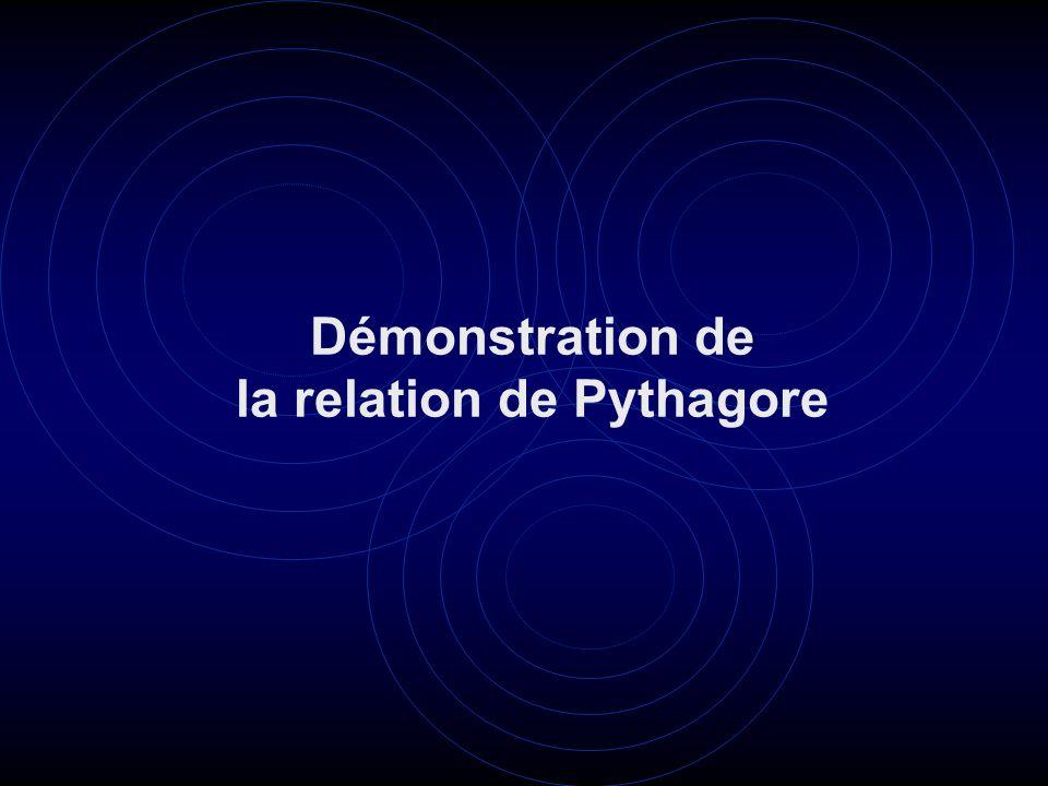 Démonstration de la relation de Pythagore