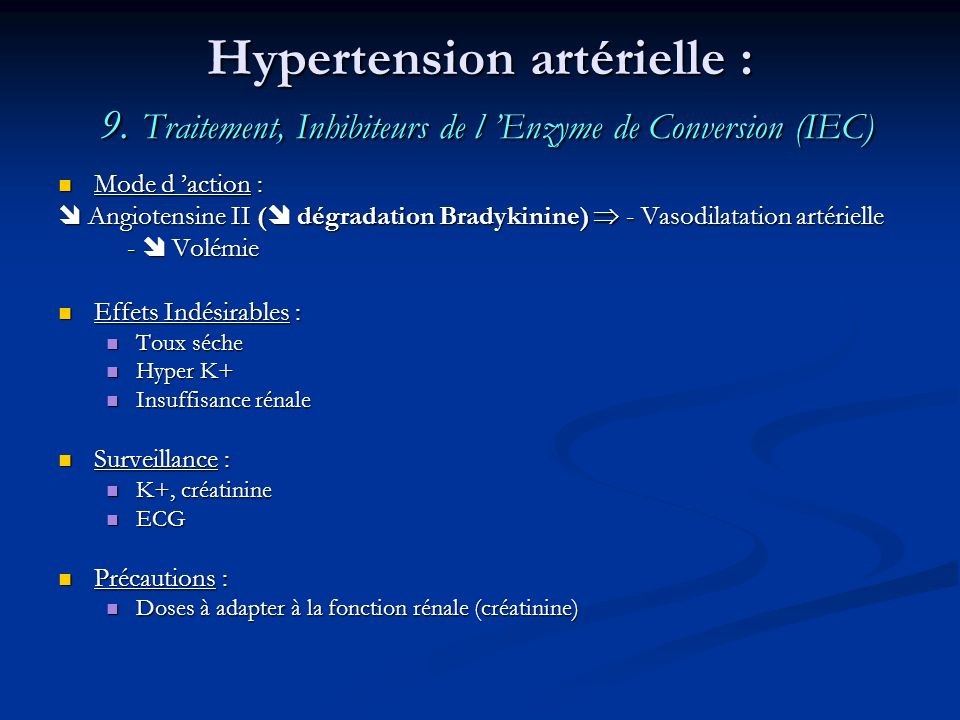 Hypertension artérielle : 9